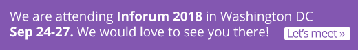 If you are attending Inforum 2018 in Washington DC Sep 24-27, let us know so we can possibly meet